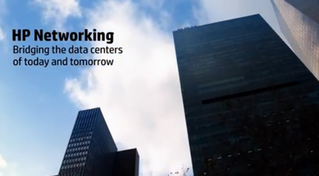HP Networking - Bridging the data center of today and tomorrow